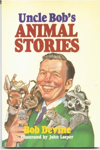 Uncle Bob's Animal Stories: Devine, Bob