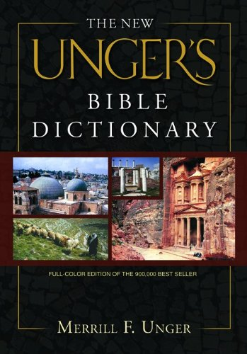 9780802490667: The New Unger's Bible Dictionary