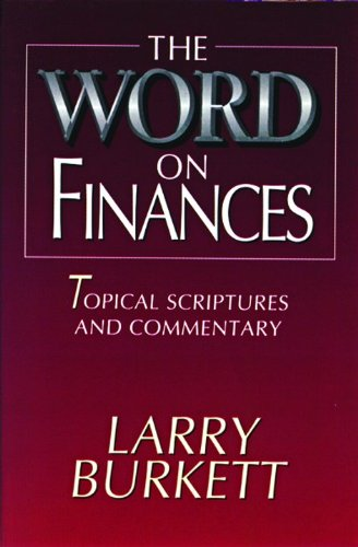 The Word On Finances: Larry Burkett