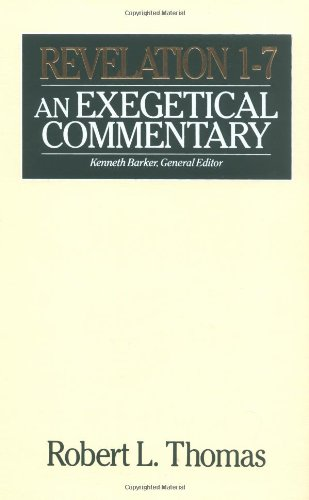 9780802492654: Revelation 1-7 Exegetical Commentary: An Exegetical Commentary (Bibles/Bible Study)