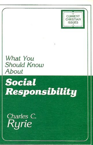 9780802494177: What you should know about social responsibility (Current christian issues)
