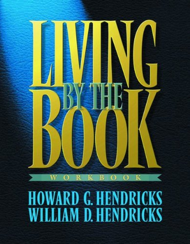 9780802495327: Living By The Book Workbook