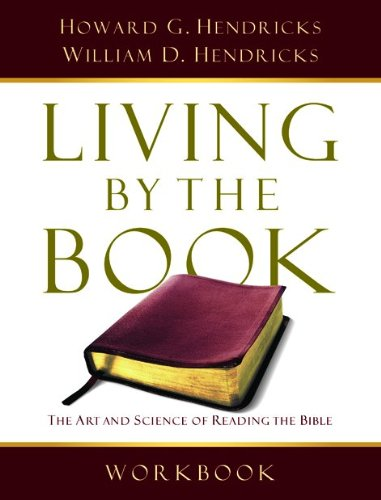 9780802495389: Living By the Book Workbook: The Art and Science of Reading the Bible