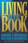 Living by the Book, with Study guide (0802495397) by Howard G. Hendricks