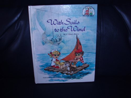 9780802495709: With Sails to the Wind (Muffin Family Picture Bible)