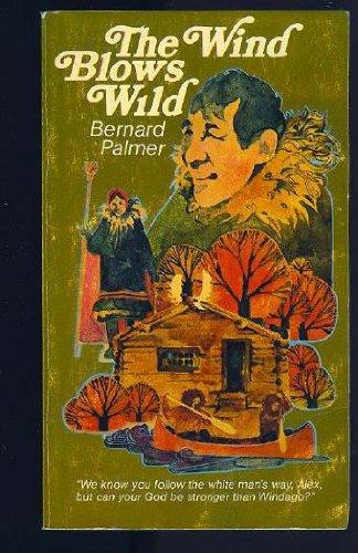 9780802495808: Wind Blows Wild