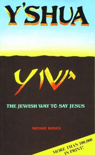 9780802498427: Y'shua: The Jewish Way to Say Jesus