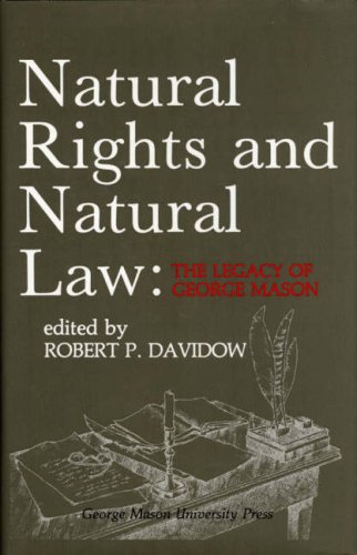9780802600004: Natural Rights and Natural Law: The Legacy of George Mason, The George Mason Lecture Series (Volume 3)
