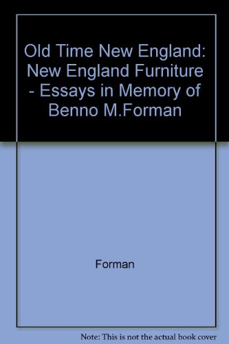 9780802600288: Old Time New England: New England Furniture Essays in Memory of Benno M. Forman (Artisans and the Arts)