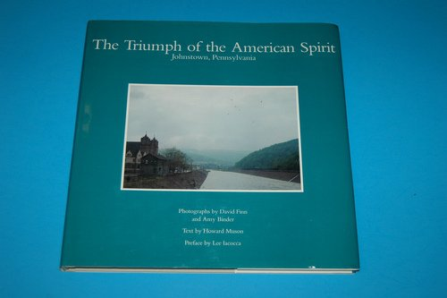 9780802600325: Triumph of the American Spirit: Johnstown, Pennsylvania