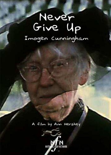 Never Give Up: Imogen Cunningham