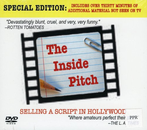 The Inside Pitch: Selling a Script in Hollywood - Academic Version w/ PPR