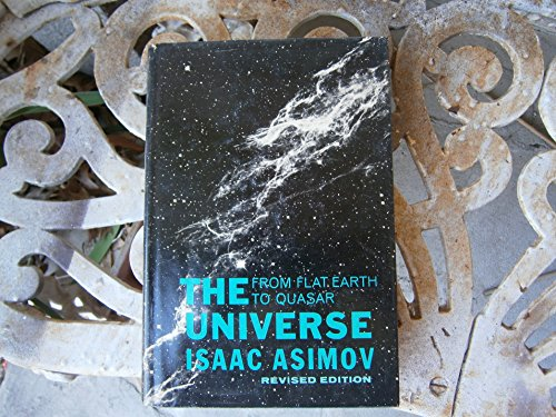 9780802703163: The Universe: From Flat Earth to Quasar