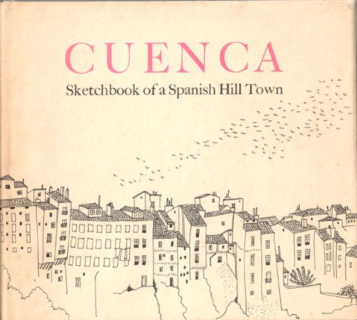 9780802703286: Cuenca. Sketchbook Of A Spanish Hill Town.