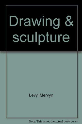 Drawing & sculpture: Levy, Mervyn