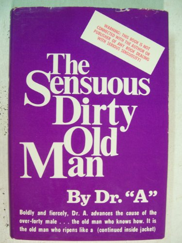 9780802703637: The Sensuous Dirty Old Man