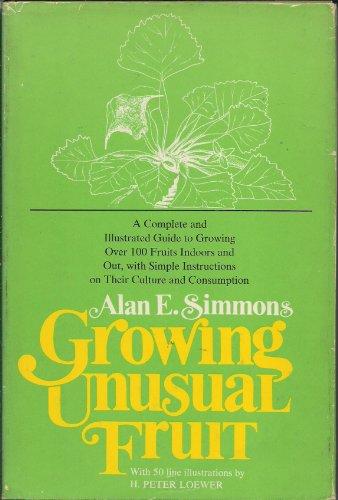9780802703682: Growing Unusual Fruit