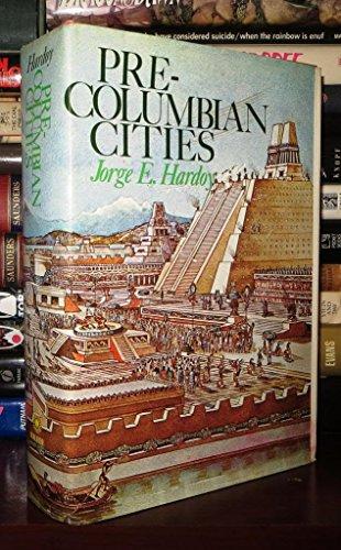 Pre-Columbian Cities: Hardoy, Jorge Enrique