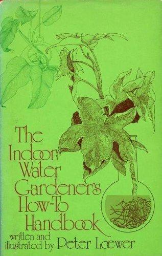 9780802704047: The indoor water gardener's how-to handbook