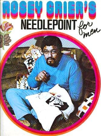Rosey Grier's Needlepoint for Men: Grier, Rosey