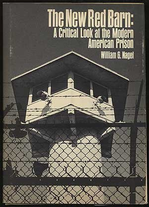 9780802704238: The New Red Barn: A Critical Look at the Modern American Prison