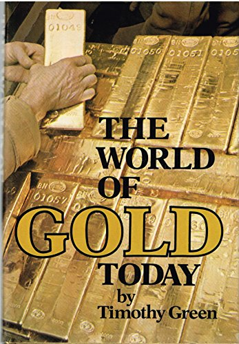 9780802704375: The World of Gold Today.