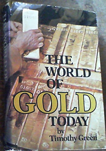 9780802704375: The world of gold today