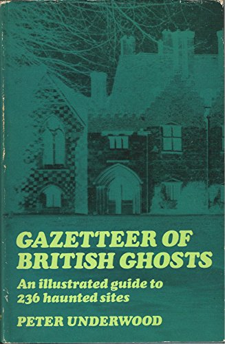9780802704702: Gazetteer of British Ghosts (Frontiers of the unknown)