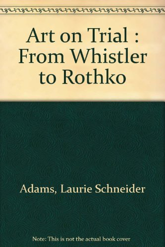9780802705129: Art on Trial : From Whistler to Rothko