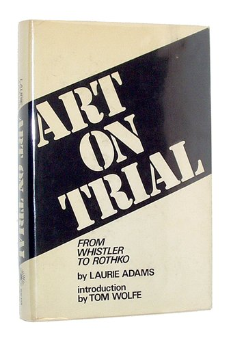 9780802705174: Art on Trial: From Whistler to Rothko