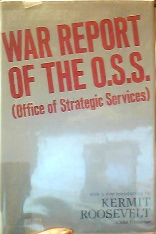 9780802705297: War Report of the Oss (Office of Strategic Services)