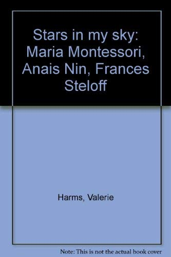 Stars in My Sky: Maria Montessori, Anais: Harms, Valerie