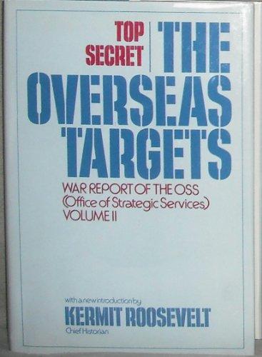 9780802705396: The Overseas Targets: War Report of the OSS Vol. II
