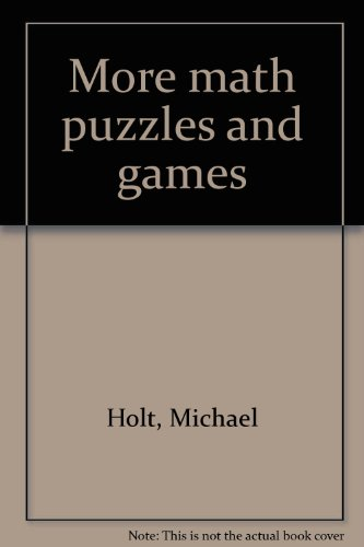 9780802705617: More math puzzles and games