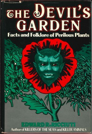 9780802705815: The devil's garden: Facts and folklore of perilous plants