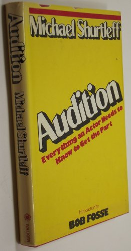 9780802705907: Audition: Everything an Actor Needs to Know to Get the Part