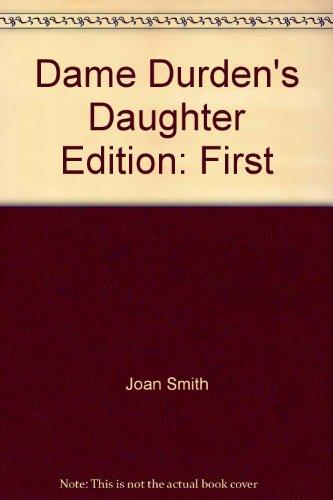 9780802706034: Dame Durden's daughter
