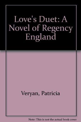 9780802706041: Love's Duet: A Novel of Regency England