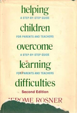 9780802706096: Helping Children Overcome Learning Difficulties: A Step-By-Step Guide for Parents and Teachers