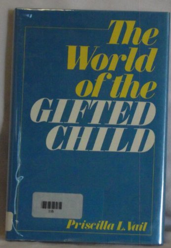 9780802706119: World of the Gifted Child