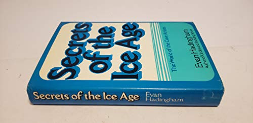 9780802706249: Secrets of the Ice Age: The world of the cave artists