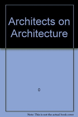 9780802706416: Architects on Architecture