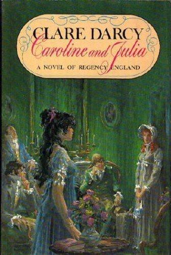 9780802706942: Caroline and Julia