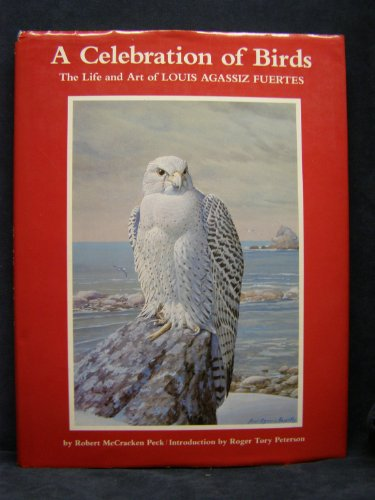 9780802707161: A Celebration of Birds: The Life and Art of Louis Agassiz Fuertes