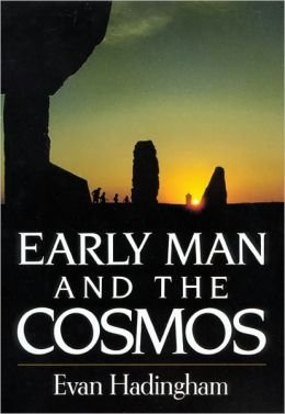 Early Man and the Cosmos: Hadingham, Evan