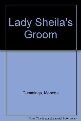 Lady Sheila's Groom (0802707599) by Monette Cummings