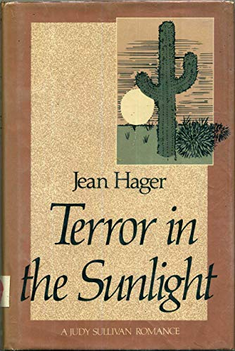 Terror in the Sunlight: Hager, Jean