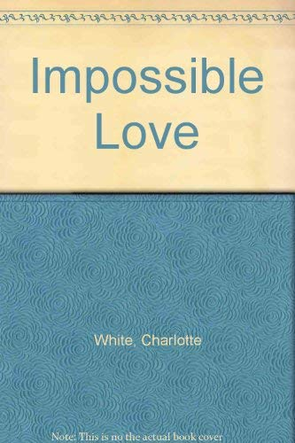 9780802707772: Impossible Love