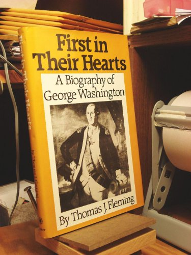 9780802708090: First in Their Hearts: A Biography of George Washington