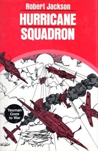 Hurricane Squadron: Robert Jackson